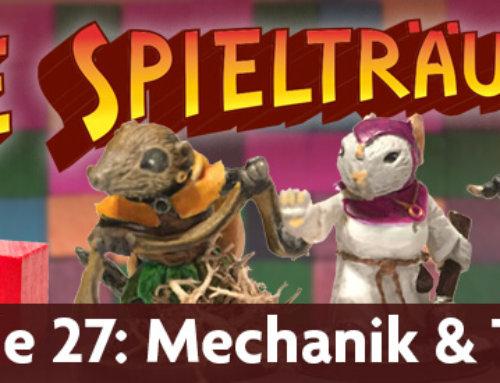 The Spielträumers 27: Mechanik und Thema