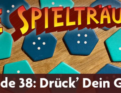 The Spielträumers 38: Drück' dein Glück!