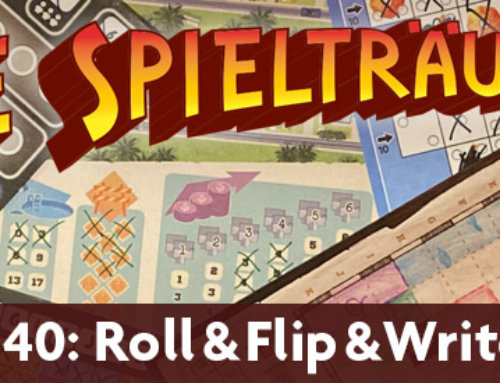 The Spielträumers 40: Roll & Flip & Write & Draw