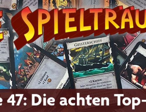 The Spielträumers 47: Die achten Top-20