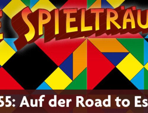 The Spielträumers 55: Auf der Road to Essen 2021